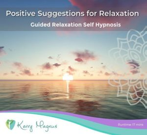 Positive Suggestions for Relaxation